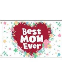 Best Mom Ever Mother's Day Flag